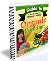 Guide To Organic Cooking